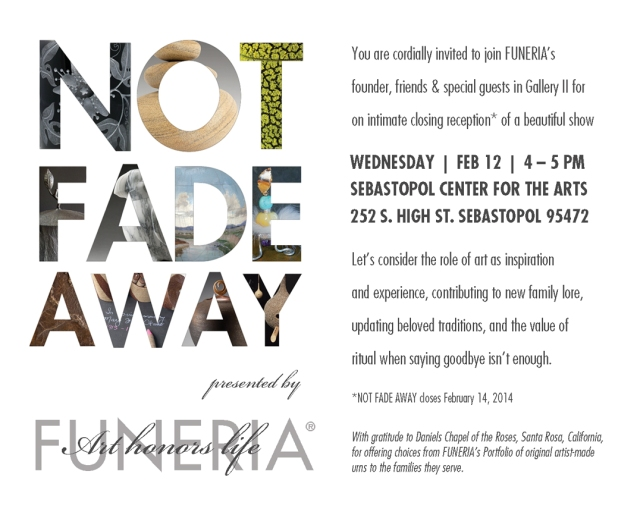 Join us for the Closing Reception of NOT FADE AWAY at Sebastopol Center for the Arts